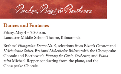 Spring Concert - DANCES AND FANTASIES - Brahms, Bizet and Beethoven - Friday, May 4, 2018 at 7:30 p.m. at Lancaster Middle School Theater, Kilmarnock
