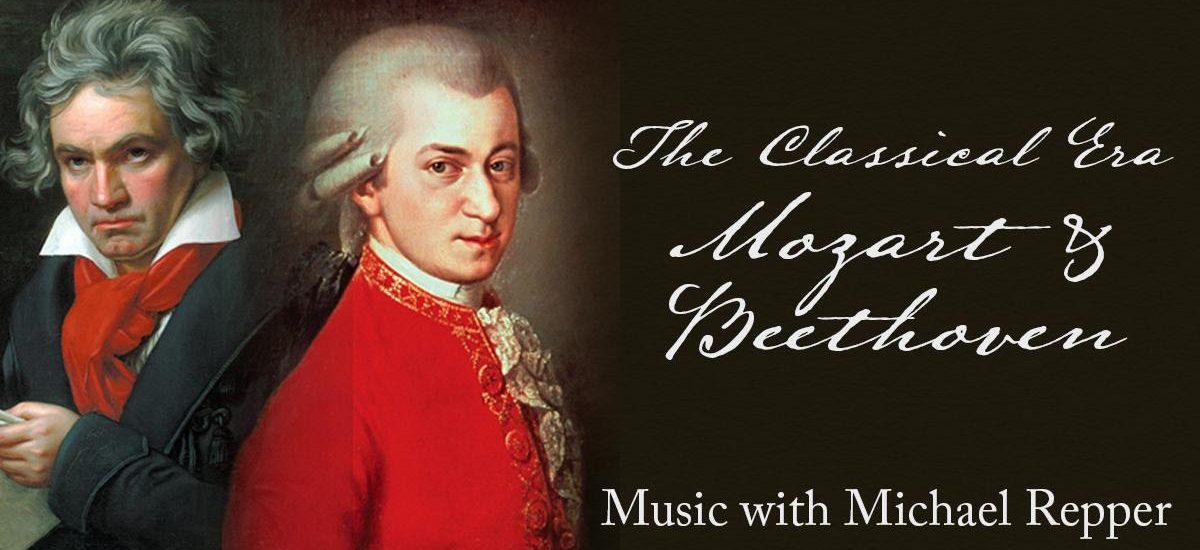 The Classical Era – Mozart & Beethoven